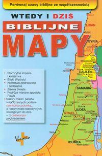 Wtedy i dziś.Biblijne mapy