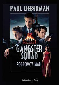 Gangster Squad pogromca mafii