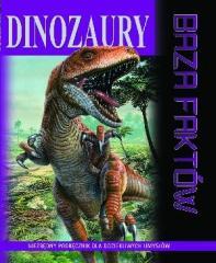Dinozaury. Baza faktów