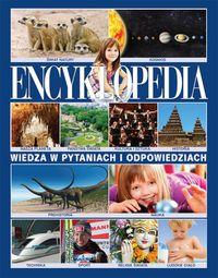 Encyklopedia. Wiedza w pytaniach i odpowiedziach