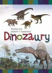 Sekrety i tajemnice. Dinozaury