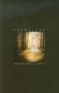 Formelana - Radosław Milczarek