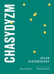 Chasydyzm. Atlas historyczny