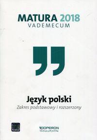 Vademecum 2018 LO Język polski ZPiR OPERON