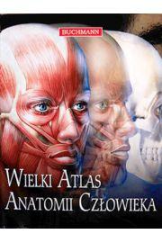 Wielki atlas anatomii człowieka w.2013