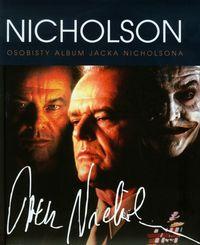 Nicholson. Osobisty album Jacka Nicholsona