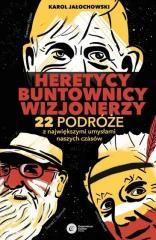 Heretycy, Buntownicy, Wizjonerzy w.2021