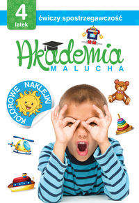 Akademia malucha 4-latek ćwiczy spostrzegawczość - Praca zbiorowa