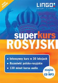 Rosyjski. Superkurs + CD Nowe wydanie