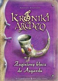 Kroniki Archeo. Zagubiony klucz do Asgaru