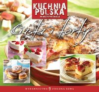 Kuchnia Polska. Ciasta i torty