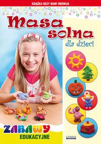 Masa solna dla dzieci. Zabawy edukacyjne w.2015