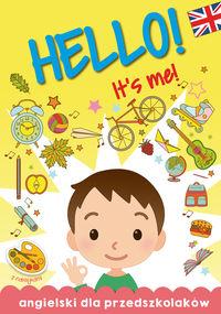 Angielski dla Przedszkolaków. Hello! It's me!