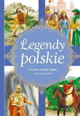 Legendy polskie. O Lechu, Czechu, Rusie i inne