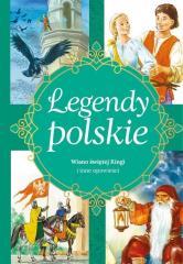 Legendy polskie. Wiano świętej Kingi i inne