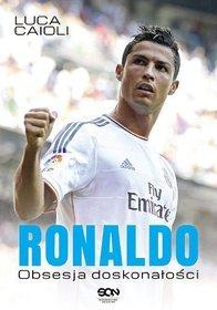 Ronaldo. Obsesja doskonałości '13