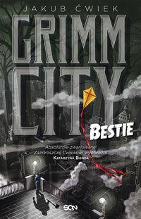 Grimm City. Bestie