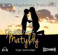Drugie życie Matyldy. Audiobook