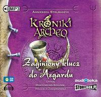 Kroniki Archeo T.6 Zaginiony klucz... Audiobook