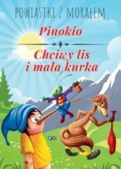 Powiastki z... Pinokio, Chciwy lis i mała kurka