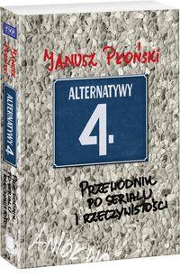 Alternatywy 4 Przewodnik po serialu...