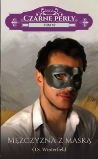 Czarne Perły T.10 Mężczyzna z maską