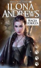 Seria z Kate Daniels T.3 Magia uderza wyd.2018
