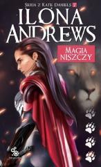 Seria z Kate Daniels T.7 Magia niszczy