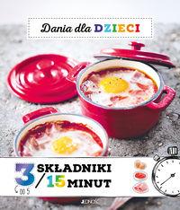 Dania dla dzieci 3 składniki w 15 minut