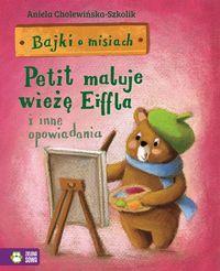 Bajki o misiach cz.4 Petit maluje wieżę Eiffla