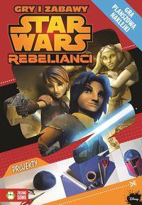 Star Wars Rebelianci. Gry i zabawy