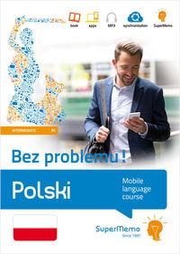 Polski. Mobilny kurs językowy B1