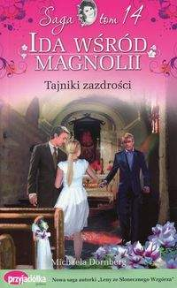 Ida wśród magnolii Tom 14 Tajniki zazdrości