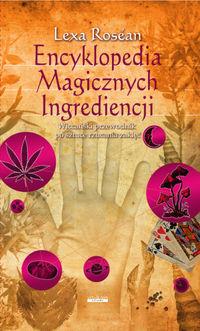 Encyklopedia magicznych ingrediencji w.2017