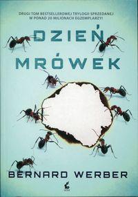 Trylogia Mrówki T.2 Dzień mrówek