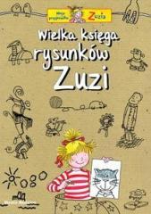 Moja przyjaciółka Zuzia - Wielka Księga Rysunków