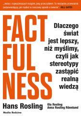 Factfulness. Dlaczego świat jest lepszy...