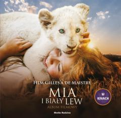 Mia i biały lew. Album filmowy
