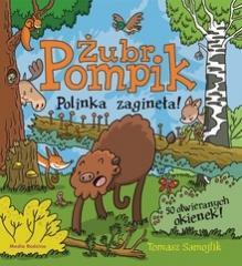 Żubr Pompik. Polinka zaginęła