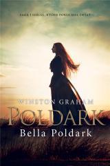 Dziedzictwo rodu Poldarków T.10 Bella Poldark