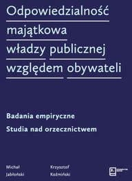 Odpowiedzialność majątkowa władzy publicznej względem obywateli - Jabłoński Michał, Koźmiński Krzysztof - Dostawa do Kiosku Ruchu tylko 3.99zł