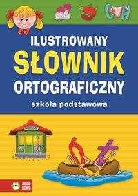 Ilustrowany słownik ortograficzny SP