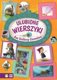 Ulubione wierszyki - Ewa Szelburg-Zarembina