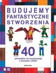 40 pomysłów na konstrukcje z LEGO. Stworzenia