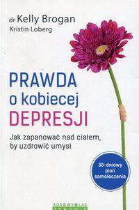 Prawda o kobiecej depresji