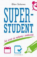 Superstudent.Jak uczyć się wydajniej i skuteczniej