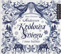 Królowa Śniegu i inne baśnie. Audiobook