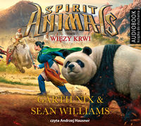 Spirit Animals T.3 Więzy krwi. Audiobook