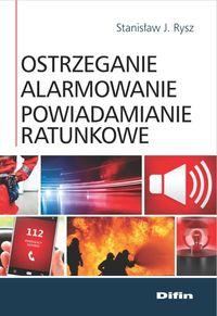 Ostrzeganie, alarmowanie, powiadamianie ratunkowe