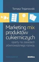 Marketing mix produktów cukierniczych oparty na...